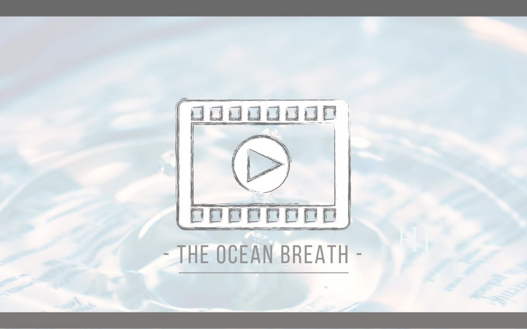 The Ocean Breath – A Pranayama Technique